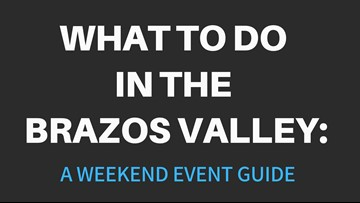 What to do in Brazos Valley this weekend Feb. 22- 24