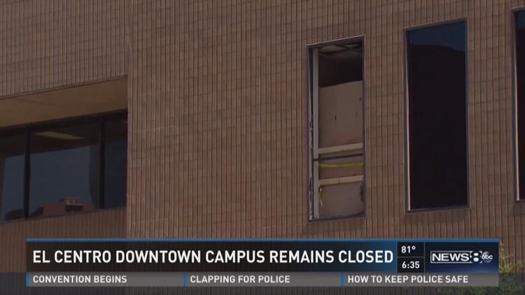 El Centro campus remains closed